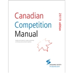 Canadian Competition Manual (2019 Edition)