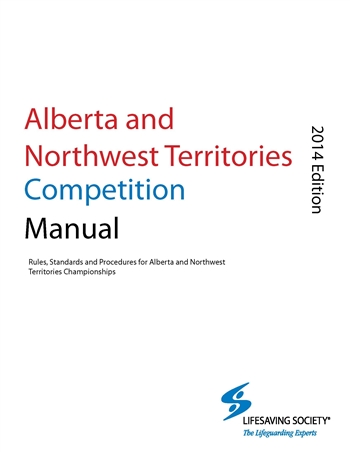 Alberta Northwest Territories Competition Manual
