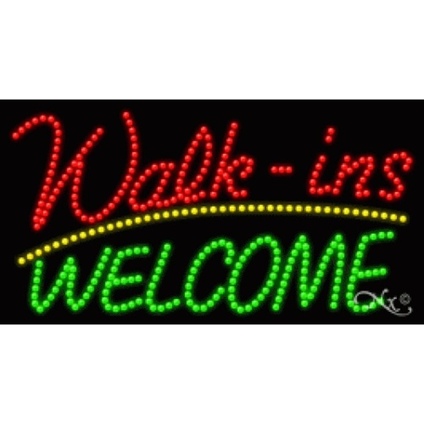 "LED Sign - Walk Ins Welcome 17""H x 32""W x 1""D (20357)"