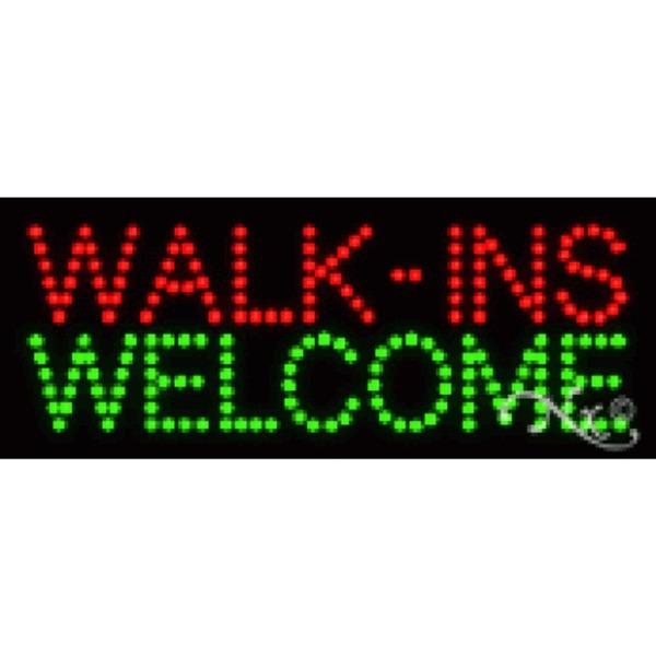 "LED Sign - Walk Ins Welcome 8""H x 20""W x 1""D (22186)"