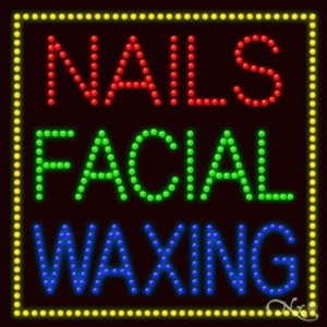 "LED Sign - Nails Facial Waxing 27""H x 27""W x 1""D (20323)"