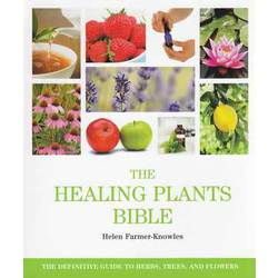 Healing Plants Bible by Helen Farmer-Knowles (BHEAPLAB)