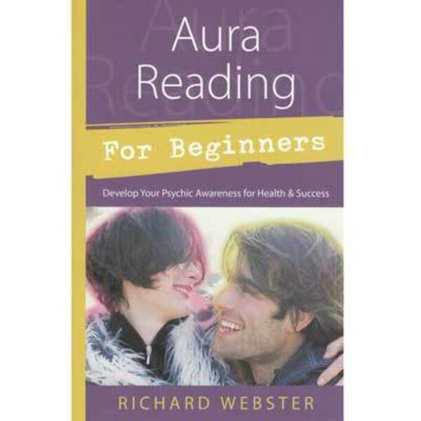 Aura Reading for Beginners by Richard Webster (BAURREA)