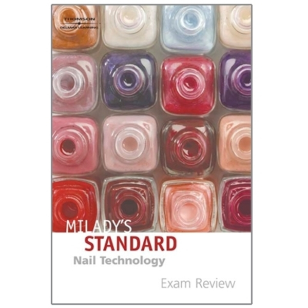 Milady Standard Nail Tec Exam Review 5E (M9508)