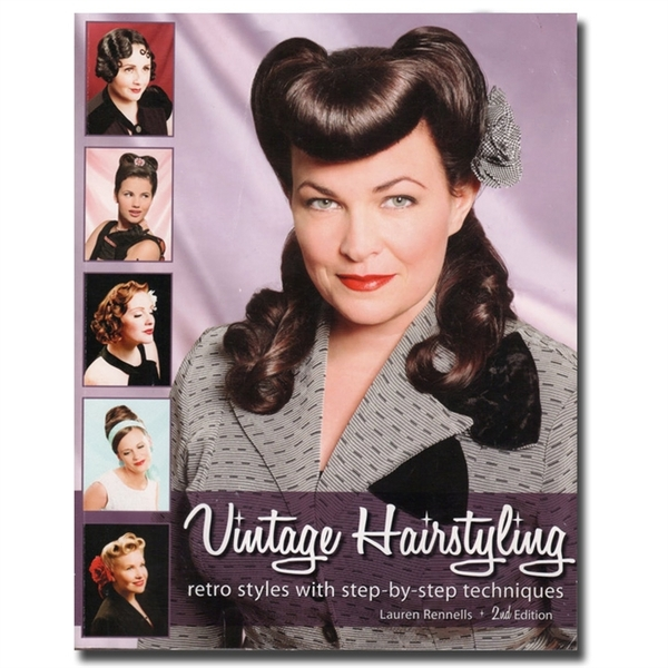 Vintage Hairstyling - Retro Styles with Step-by-Step Techniques (DB-3913)