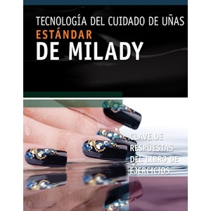 Spanish Nail Technology Workbook Answer Key (M7573)