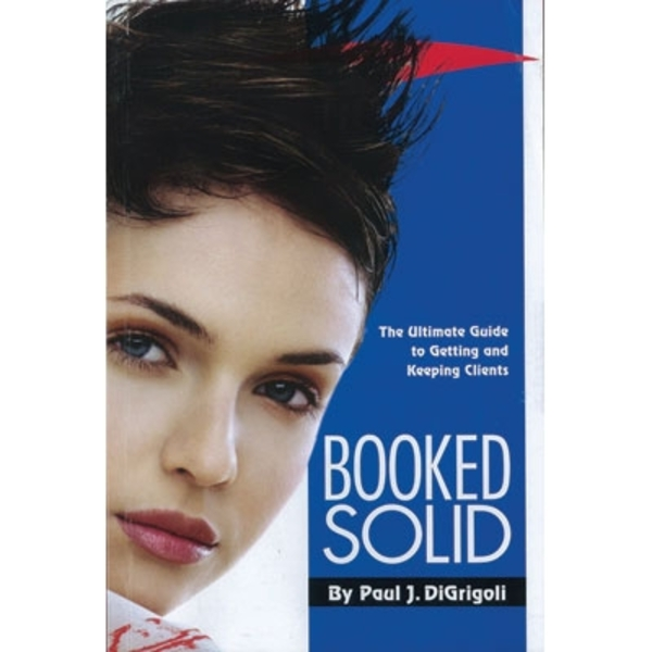 Booked Solid By Paul J. Digrigoli (BS-BKDSLD)