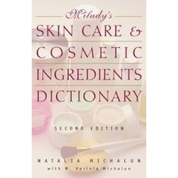 Skincare & Cosmetic Ingredients Dictionary