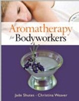 Aromatherapy for Bodyworkers Book (C79209)