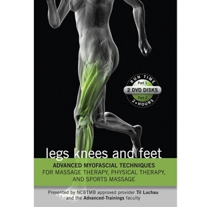 Advanced Myofascial Techniques Legs- Knees & Feet Parts 1 & 2 DVD (C79327)