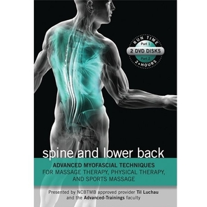 Advanced Myofascial Techniques Spine & Lower Back Parts 1 & 2 DVD (C79329)