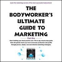 The Bodyworkers Ultimate Guide To Marketing Part 1