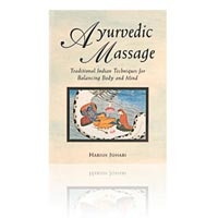 Ayurvedic Massage: Traditional Indian Techniques (
