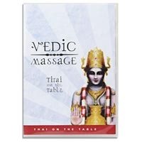 Vedic Massage- Thai On The Table DVD- 2 Disc Set (