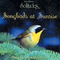 Songbirds At Sunrise CD (555 0002)