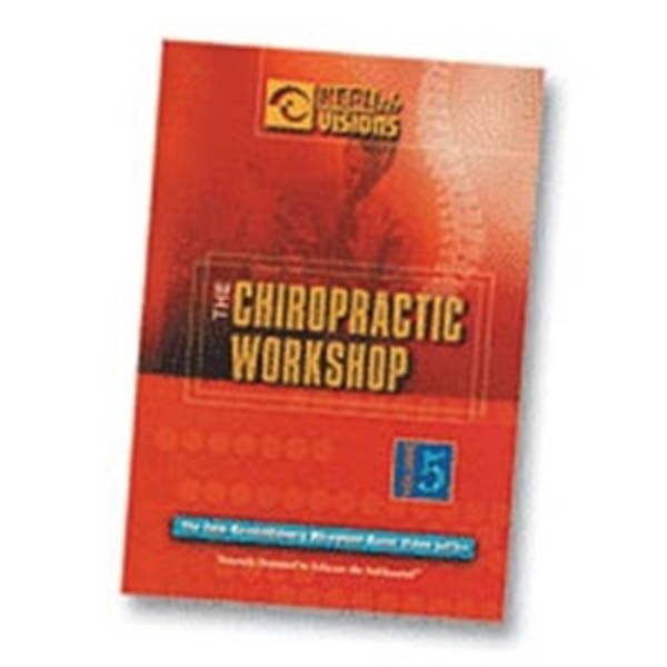 The Chiropractic Workshop (VOLUME 5) (808 0024)