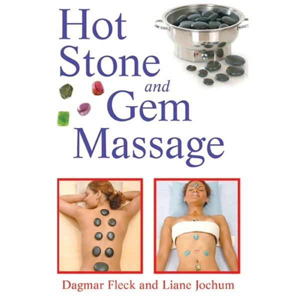 Hot Stone And Gem Massage Book (527 0181)