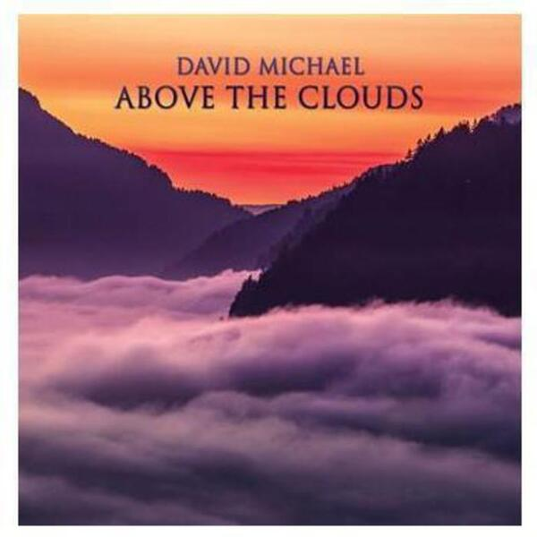 Spa Music CD - Above The Clouds By David Michael - Atmospheric Suite for Guitar Flutes Hammered-Dulcimer Celtic Harp Piano and Viola (555 0156)