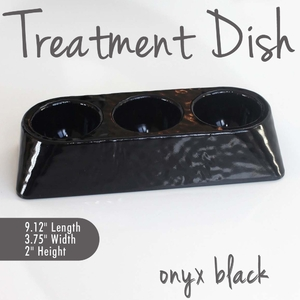 Treatment Dish Onyx Black Durable Resin Material - The New Signature Collection by Noel Asmar (PB1009ON)