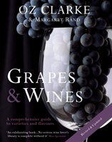 """Oz Clarke:  Grapes & Wines"""