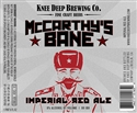 "Knee Deep Brewing Company ""McCarthy's Bane"" Imperial Red Ale (22 oz)"