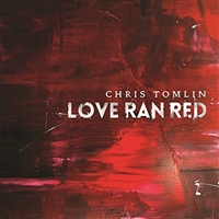 Chris Tomlin-At The Cross (Love Ran Red)