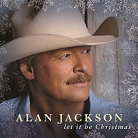 Alan Jackson-Let It Be Christmas