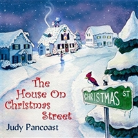 Judy Pancoast-The House On Christmas Street