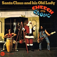 Cheech and Chong-Santa and His Old Lady