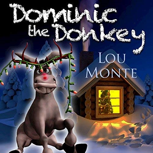 lou monte dominick the donkey - Dominic The Christmas Donkey