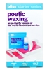 Bliss Poetic Waxing Set: Poetic Waxing Wax Strips 8 facial strips and 18 body strips, Azulene Oil .16 Fl Oz., Ingrown Eliminating Pads 3 pads