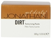 JONATHAN Product -  DIRT Texturizing Paste 3.35 Oz