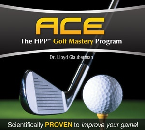 ACE: The HPP Golf Mastery Program (Digital Download)