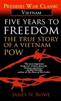 Five Years to Freedom The True Story of a Vietnam POW