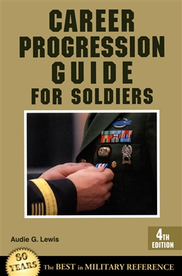 Career Progression Guide For Soldiers (Stackpole Books)