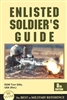 Enlisted Soldier's Guide (Stackpole Books) - Mentor Military