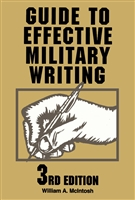 Guide To Effective Military Writing (Stackpole Books)