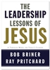 The Leadership Lessons of Jesus - Mentor Military
