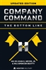Company Command: The Bottom Line (Updated 2017 Edition) by MG (R) John G. Meyers Jr. and MAJ Spencer Beatty