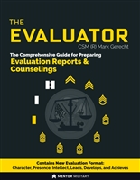 The Evaluator: The Comprehensive Guide For Preparing Army NCOERs/OERs and Counselings