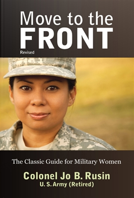 Move to the Front: The Classic Guide for Military Women