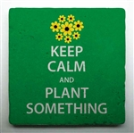 Keep Calm and Plant Something Tile is a perfect gift for a gardener!