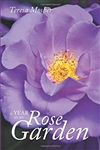 A Year In My Rose Garden Book