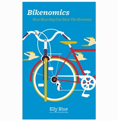 Bikenomics: How Bicycling Can Save the Economy book cover