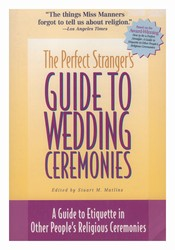Perfect Stranger's Guide to Wedding Ceremonies