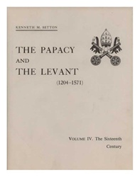 Papacy and the Levant Vol. IV