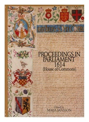 Proceedings in Parliament 1614