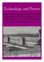 Technology and Power in the Early American Cotton Industry