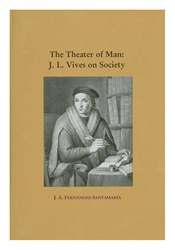 Theater of Man: J. L. Vives on Society