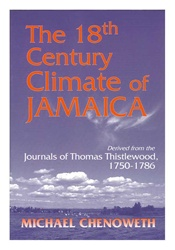 18th Century Climate of Jamaica Derived from the Journals of Thomas Thistlewood